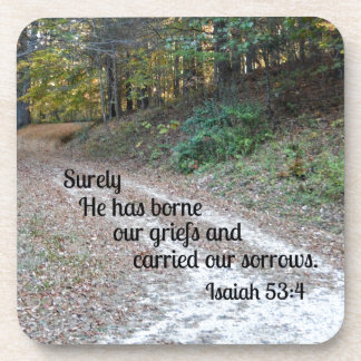 Isaiah 53:4 Surely He has borne our griefs... Drink Coaster