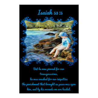 Isaiah 53:5 Baby boy fishing in the river. Poster