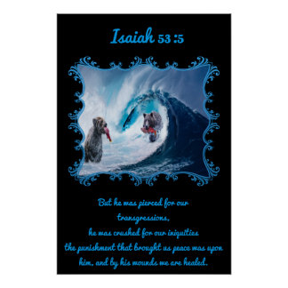 Isaiah 53:5 Grizzly Bears in the ocean Poster