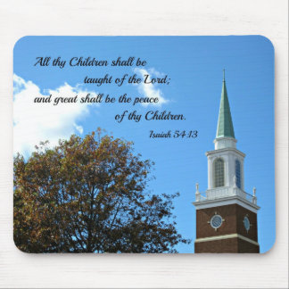 Isaiah 54:13 All thy Children shall be taught... Mouse Pad