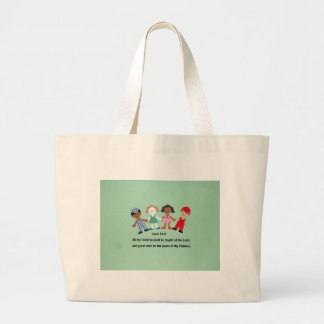 Isaiah 54:13 And all thy Children shall be taught Tote Bags