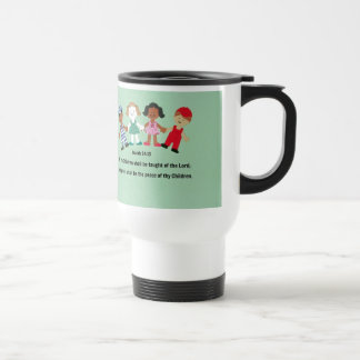 Isaiah 54 13 And all thy Children shall be taught Coffee Mug