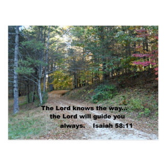 Isaiah 58:11 The Lord knows the way... Postcard