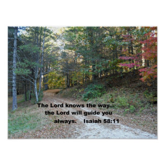 Isaiah 58:11 The Lord knows the way... Posters
