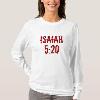 Isaiah, 5:20 T-Shirt