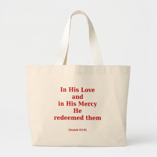 Isaiah 63: 9 tote bags