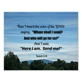 Isaiah 6:8 Then I heard the voice of the Lord Poster