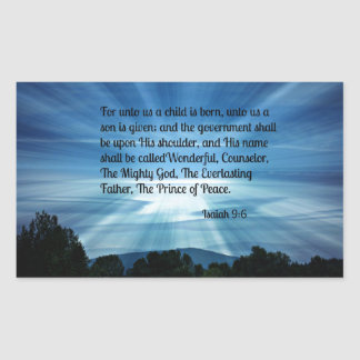 Isaiah 9:6 For unto us a child is born... Rectangular Sticker