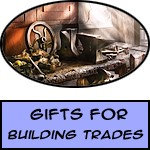 Building Trades Gifts