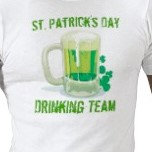 St. Patrick's Day Drinking Team T-shirts, Apparel