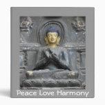 Peace Love Harmony with Buddha Binder