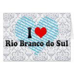 I Love Rio Branco do Sul, Brazil Card
