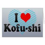 I Love Kofu-shi, Japan. Aisuru Kofu-Shi, Japan Card