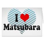 I Love Matsubara, Japan Card