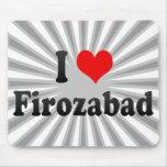 I Love Firozabad, India Mouse Pad