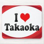 I Love Takaoka, Japan Mouse Pad