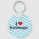 I Love Karimnagar, India Keychain
