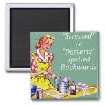 """Retro """"Stressed is Desserts spelled backwards"""" Mag Magnet"""