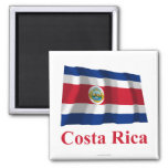 Costa Rica Waving Flag with Name Magnet
