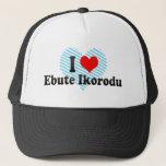 I Love Ebute Ikorodu, Nigeria Trucker Hat