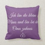 Oma Zuhaus ~Oma's House Throw Pillow
