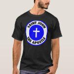 Saint John the Apostle T-Shirt
