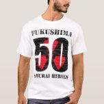 Fukushima 50 Shirt