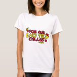 WHY YOU DON'T SHUT UP YOURSELF? T-Shirt