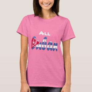 All Cuban  Flag T-shirt