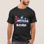 Cuban Born Flag T-shirt