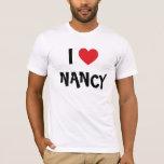I Love Nancy) T-Shirt