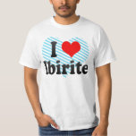 I Love Ibirite, Brazil. Eu Amo O Ibirite, Brazil T-Shirt