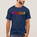 Hi Canoa Logo 11 by BC T-Shirt