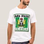 ADO EKITI, NIGERIA(T-Shirt And etc) T-Shirt