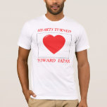 HEARTS TOWARD JAPAN T-Shirt