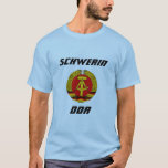 Schwerin, DDR, Schwerin, Germany T-Shirt