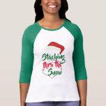 satna staching thru the snow funny christmas shirt