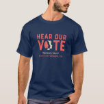 Hear Our Vote - Women's March SLO (Mens) T-Shirt