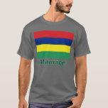 Drapeau Maurice avec le nom en français T-Shirt