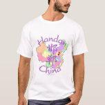 Handan China T-Shirt