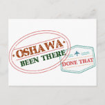 Oshawa Been there done that Postcard