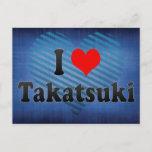 I Love Takatsuki, Japan. Aisuru Takatsuki, Japan Postcard