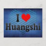 I Love Huangshi, China Postcard