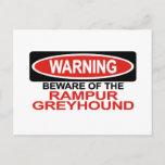 Beware Of Rampur Greyhound Postcard