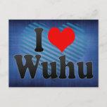 I Love Wuhu, China. Wo Ai Wuhu, China Postcard