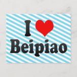 I Love Beipiao, China. Wo Ai Beipiao, China Postcard