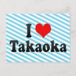 I Love Takaoka, Japan Postcard