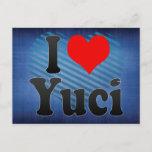 I Love Yuci, China. Wo Ai Yuci, China Postcard