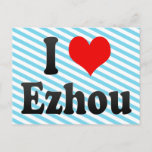 I Love Ezhou, China. Wo Ai Ezhou, China Postcard