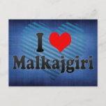 I Love Malkajgiri, India Postcard